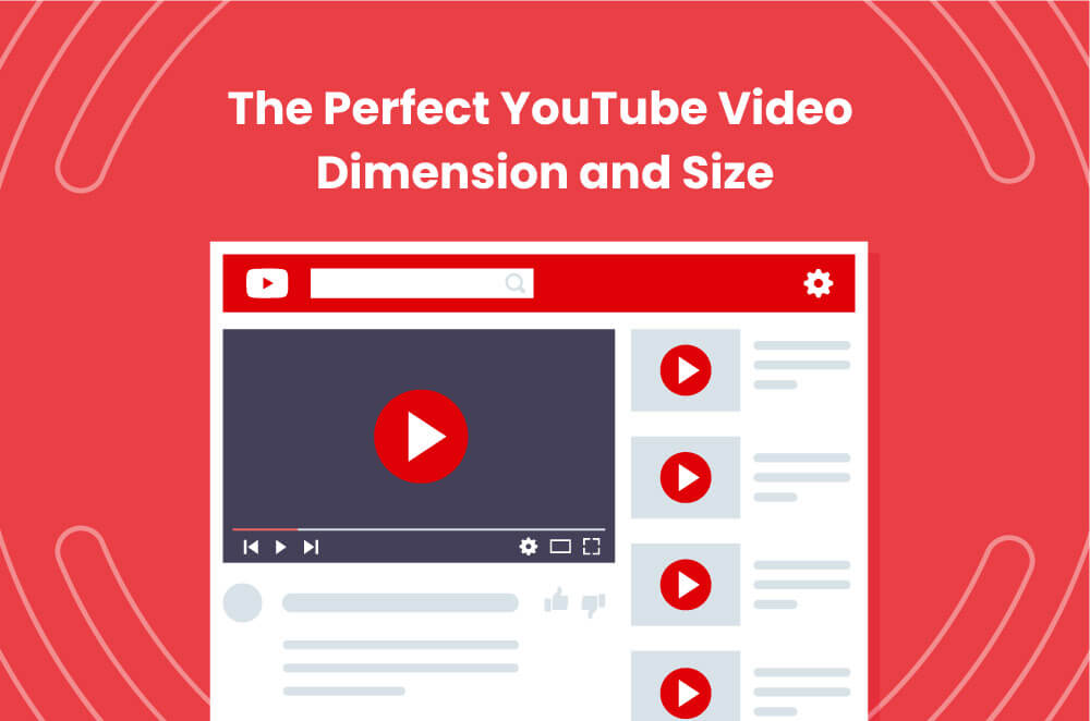 The Perfect YouTube Video Dimension and Size [Updated for 2020]