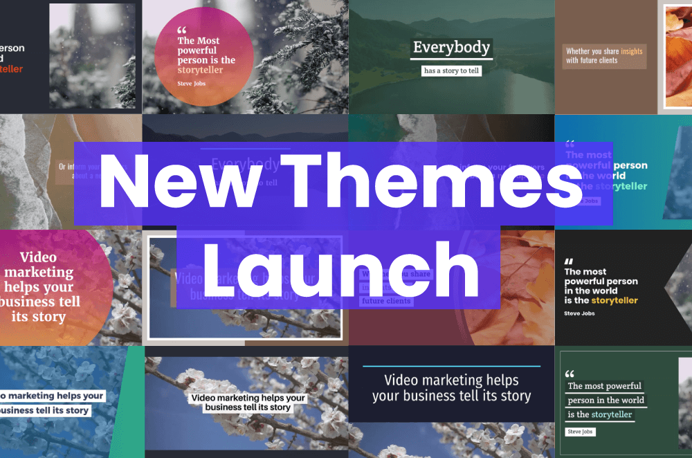 New: Freshen Up Your Video Marketing with Brand New Themes